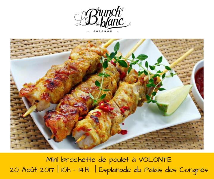 Food Event Le Brunch en Blanc ce 20 août à Cotonou brochette de poulet
